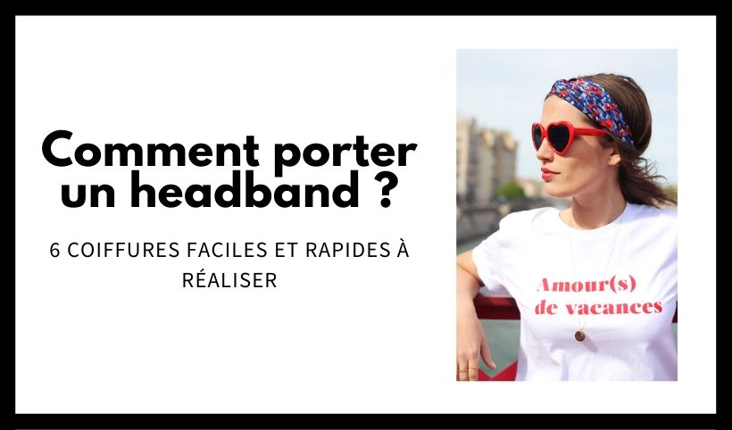 Comment mettre un headband
